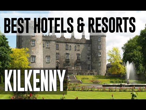 Best Hotels And Resorts In Kilkenny, Ireland