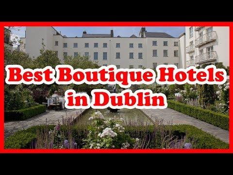 5 Best Boutique Hotels In Dublin, Ireland | Europe | Love Is Vacation