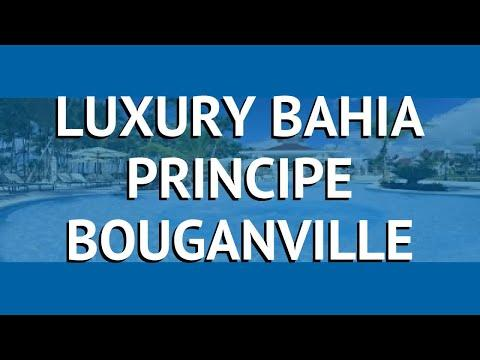 LUXURY BAHIA PRINCIPE BOUGANVILLE 5* Ла Романа – ЛАКШАРИ БАХИЯ ПРИНЦИП БОУГАНВИЛЛЕ 5 Ла Романа обзор