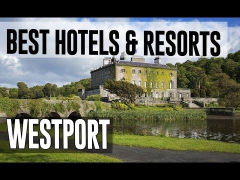 Best Hotels And Resorts In Westport, Ireland