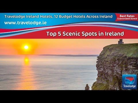 Travelodge Ireland Hotels And Top 5 Scenic Spots In Ireland