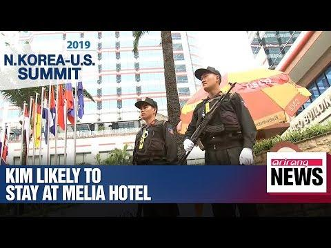Kim Jong-un Highly Likely To Stay At Melia Hotel During Hanoi Trip