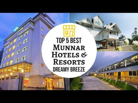 TOP 5 BEST MUNNAR HOTELS & RESORTS | MUNNAR | DREAMY BREEZE(2019)